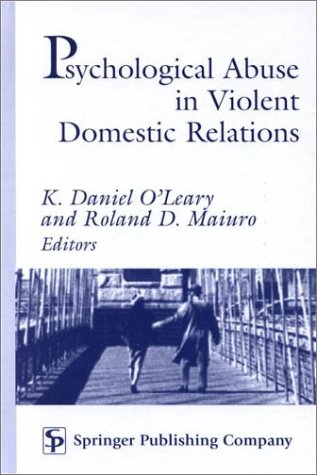 Psychological Abuse in Violent Domestic Relations 9780826113214
