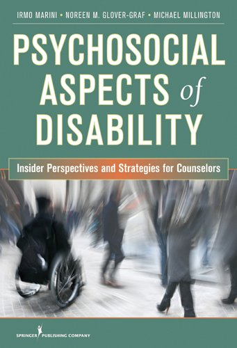 Psychosocial Aspects of Disability: Insider Perspectives and Counseling Strategies 9780826106025