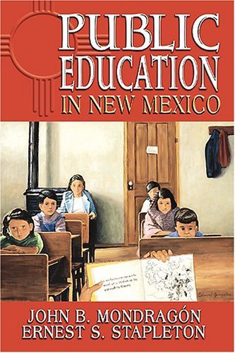 Public Education in New Mexico 9780826336552