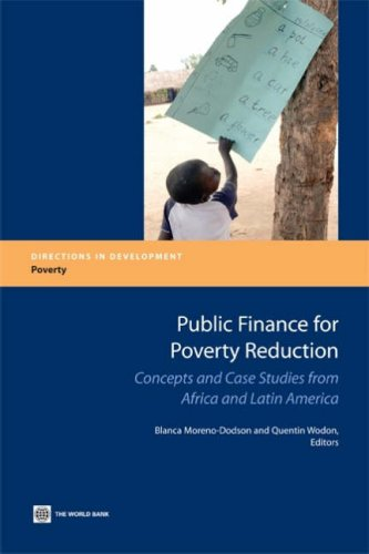 Public Finance for Poverty Reduction: Concepts and Case Studies from Africa and Latin America 9780821368268