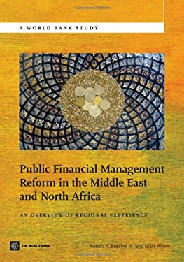 Public Financial Management Reform in the Middle East and North Africa: An Overview of Regional Experience 9780821395295