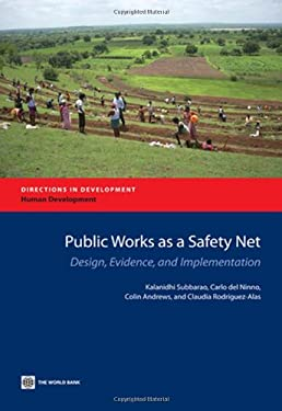 Public Works as a Safety Net: Design, Evidence, and Implementation 9780821389683