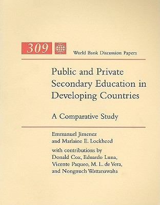 Public and Private Secondary Education in Developing Countries: A Comparative Study 9780821334799