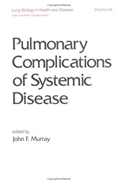 Pulmonary Complications of Systemic Disease 9780824787073