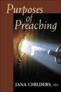 Purposes of Preaching 9780827229976