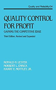 Quality Control for Profit: Gaining the Competitive Edge, Third Edition, 9780824786588