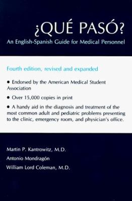 Qu Pas: An English-Spanish Guide for Medical Personnel 9780826307255