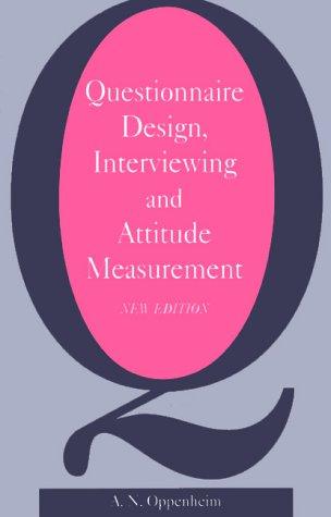 Questionnaire Design, Interviewing and Attitude Measurement 9780826451767