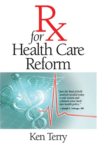 RX for Health Care Reform 9780826515711