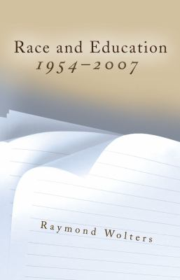 Race and Education, 1954-2007 9780826218285