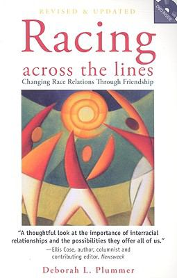 Racing Across the Lines: Changing Race Relations Through Friendship [With DVD] 9780829818567