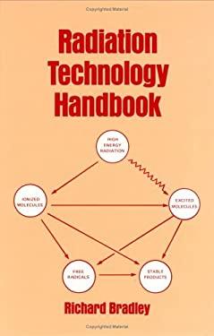 Radiation Technology Handbook 9780824772178