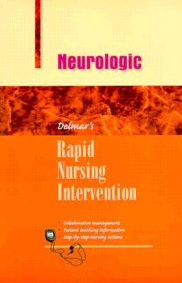 Rapid Nursing Interventions: Neurologic 9780827370937