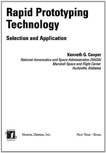 Rapid Prototyping Technology: Selection and Application