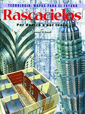 Rascacielos: Por Dentro y Por Fuera = Skyscrapers