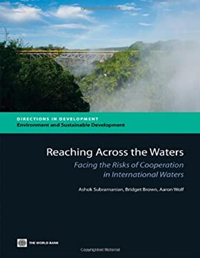 Reaching Across the Waters: Facing the Risks of Cooperation in International Waters 9780821395943