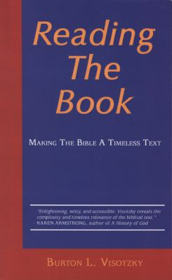 Reading the Book: Making the Bible a Timeless Text 9780827607866