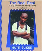 Real Deal: Guys Guide to Being a Guy 3559905