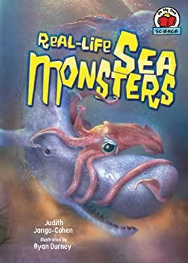 Real-Life Sea Monsters 9780822567479