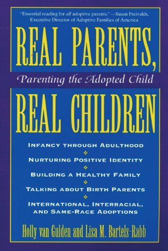 Real Parents Real Children: Parenting the Adopted Child 9780824515140