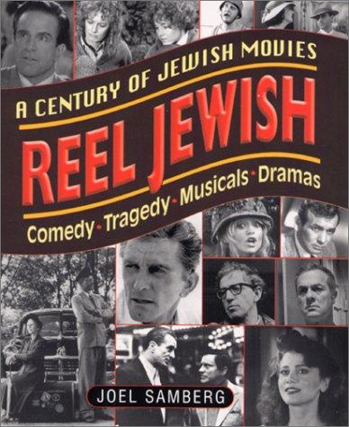 Reel Jewish: A Century of Jewish Movies 9780824604240