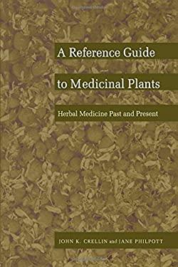 Ref Guide to Med Plants V2-PB 9780822310198