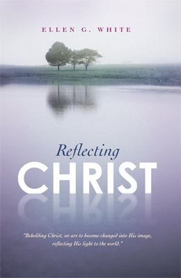 Reflecting Christ 9780828024754