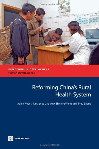 Reforming China's Rural Health System 9780821379820