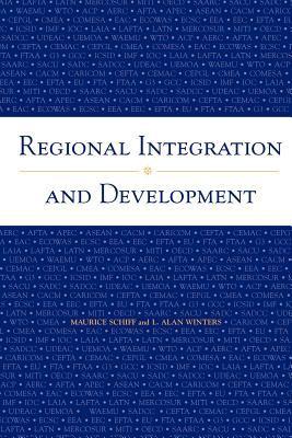 Regional Integration and Development 9780821350782