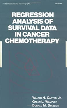 Regression Analysis of Survival Data in Cancer Chemotherapy 9780824717360