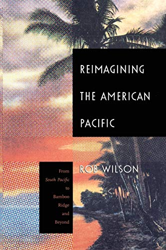 Reimagining the American Pacific: From