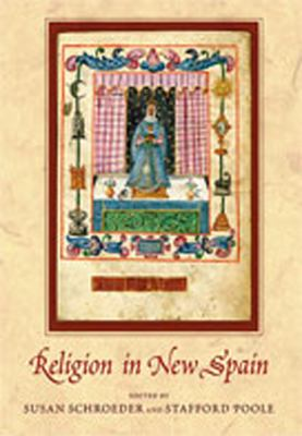 Religion in New Spain 9780826339782