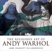 Religious Art of Andy Warhol 3599193