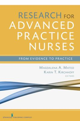 Research for Advanced Practice Nurses: From Evidence to Practice 9780826122070