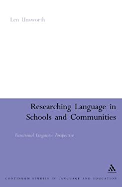 Researching Language in Schools and Communities: Functional Linguistic Perspectives 9780826478719