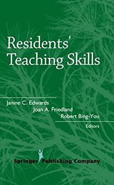 Residents' Teaching Skills Residents' Teaching Skills 9780826114365