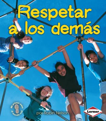 Respetar A los Demas = Respecting Others 9780822531883