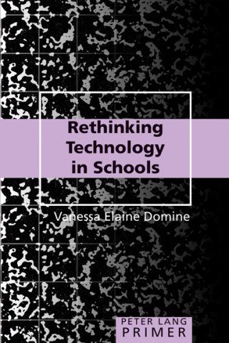 Rethinking Technology in Schools Primer 9780820488004