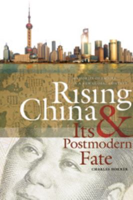 Rising China and Its Postmodern Fate: Memories of Empire in a New Global Context 9780820333342
