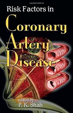 Risk Factors in Coronary Artery Disease 9780824740955