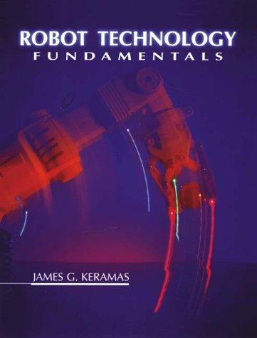 Robot Technology Fundamentals 9780827382367