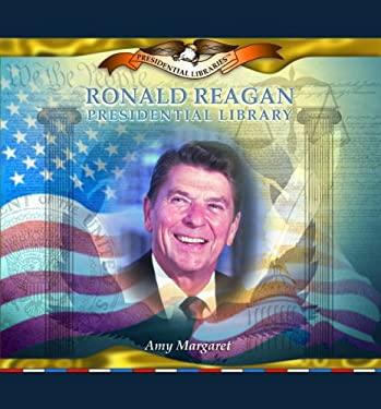 Ronald Reagan Presidential Library 9780823962723
