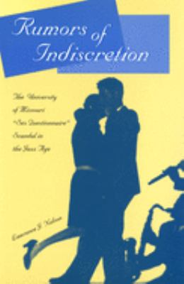 Rumors of Indiscretion: The University of Missouri