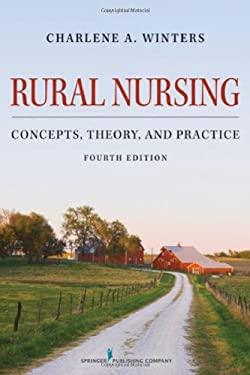 Rural Nursing, Fourth Edition: Concepts, Theory, and Practice 9780826170859