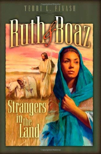 Ruth and Boaz: Strangers in the Land 9780828018180