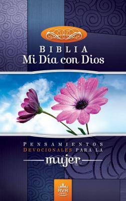 Santa Biblia-RVR 1960: Mi Dia Con Dios: Pensamientos Devocionales Para la Mujer 9780829757521
