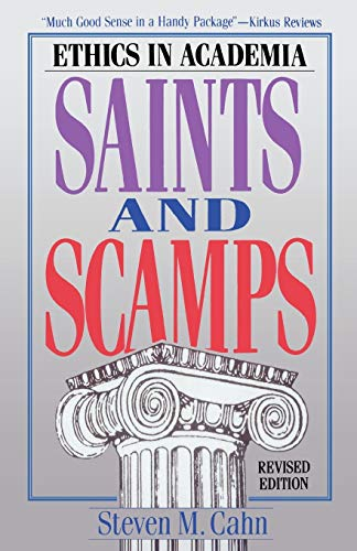 Saints and Scamps: Ethics in Academia 9780822630289