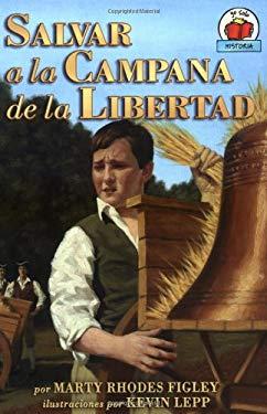 Salvar a la Campana de La Libertad 9780822530947