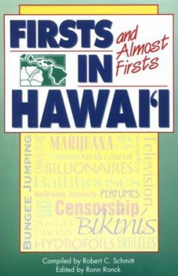 Schmitt: Firsts/Almost in Hawai'i 9780824812829