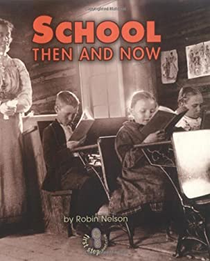 School Then and Now 9780822546405